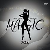 Play & Download Magic by Bree | Napster