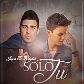 Play & Download Solo Tu (feat. Maykel) by Jeyro | Napster