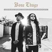 Play & Download Coming Home (feat. Stephen Marley) by Bone Thugs | Napster