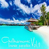 Chillharmonic Vol.1 (Lounge Paradise) by Various Artists
