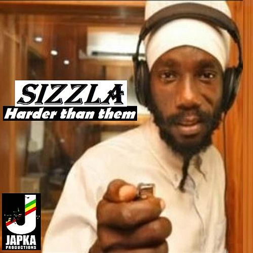 Harder Than Them von Sizzla