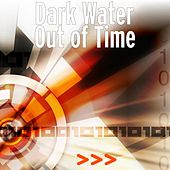 Out of Time by Darkwater
