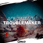 Play & Download Troublemaker - Radio Edit by The Advantage | Napster