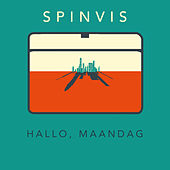 Hallo, Maandag by Spinvis