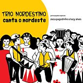 Canta o Nordeste by Trio Nordestino