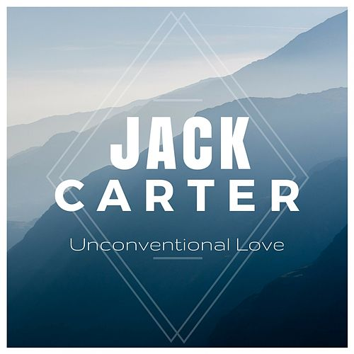 Unconventional Love by Jack Carter