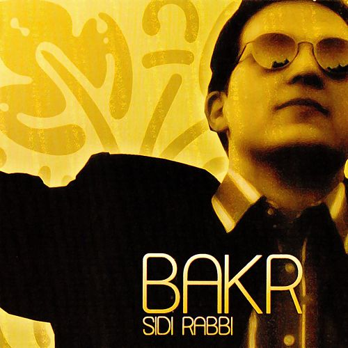 Play & Download Sidi Rabi by Baker | Napster