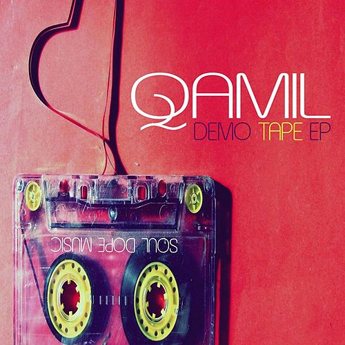 Play & Download Demo Tape by Qamil | Napster