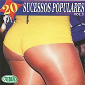 Play & Download 20 Sucessos Poulares, Vol. 3 by Various Artists | Napster