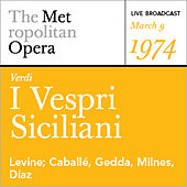Play & Download Verdi: I Vespri Siciliani (March 9, 1974) by Various Artists | Napster