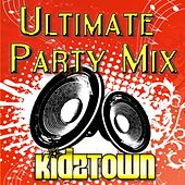 Ultimate Party Mix by KidzTown