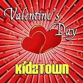 Play & Download Valentines Day by KidzTown | Napster