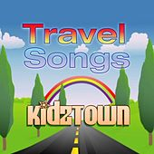 Play & Download Travel Songs by KidzTown | Napster