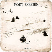 Play & Download Winter by Port O'Brien | Napster