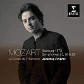 Play & Download Mozart: Symphonies Nos 25, 26 & 29 by Le Cercle De L'Harmonie | Napster