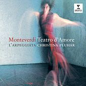 Play & Download Monteverdi: Teatro d'amore by Various Artists | Napster