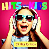 Hits for Kids (35 Hits for Kids) by Various Artists