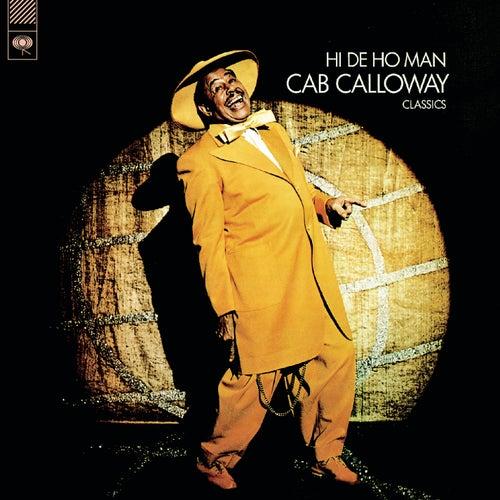 Play & Download Hi De Ho Man by Cab Calloway | Napster