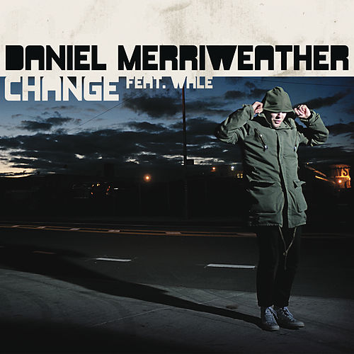 Play & Download Change by Daniel Merriweather | Napster