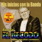 Play & Download Mis Inicios Con La Banda by Banda El Recodo | Napster
