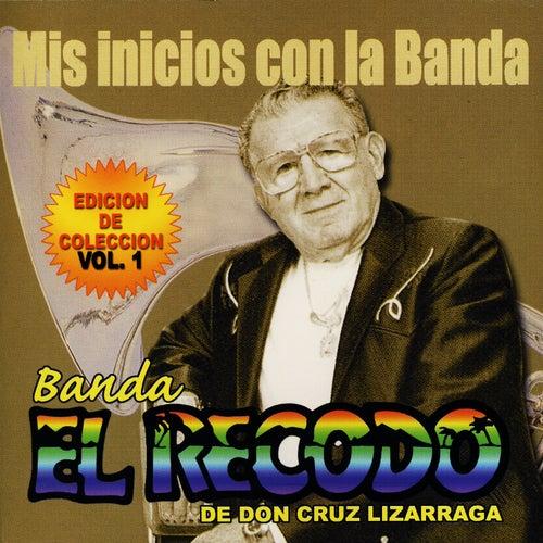 Mis Inicios Con La Banda by Banda El Recodo