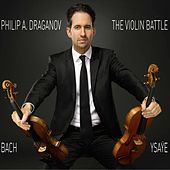 Play & Download The Violin Battle by Philip A. Draganov | Napster
