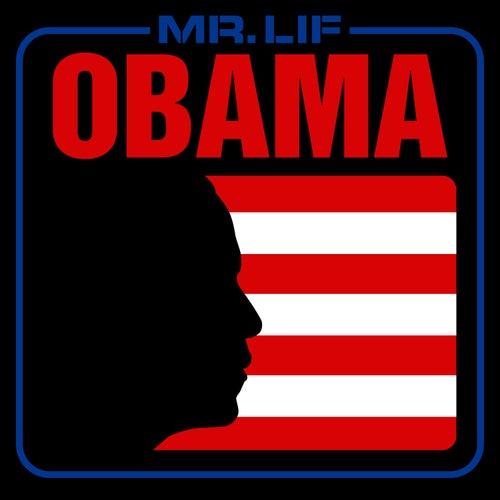 Obama by Mr. Lif