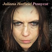 Pussycat by Juliana Hatfield
