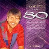Sing 80 Van Die Bekendste Lofprysing- & Aanbiddingsliedere by Cor Uys