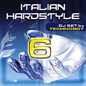 Italian Hardstyle 6 by Various Artists