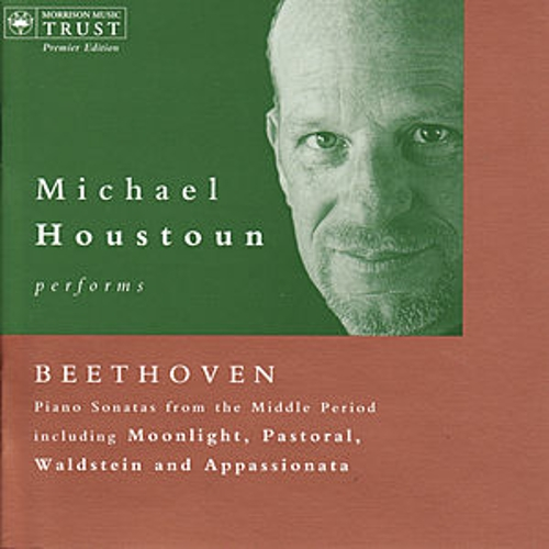 BEETHOVEN: Piano Sonatas Nos. 12-15, 21-27 by Michael Houstoun