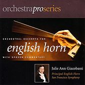 Play & Download Orchestral Excerpts for English Horn by Julie Ann Giacobassi | Napster