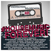 #NewSchool #OldSchool #HouseMusic Forever! (Selected By A.C.K.) by Various Artists