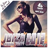 Play & Download Ibiza Opening Party 2012 by Various Artists | Napster