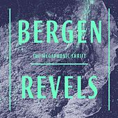 Bergen Revels by The Megaphonic Thrift