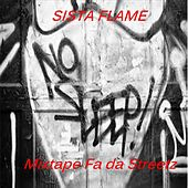 No Sleep: Mixtape Fa da Streetz by Sista Flame