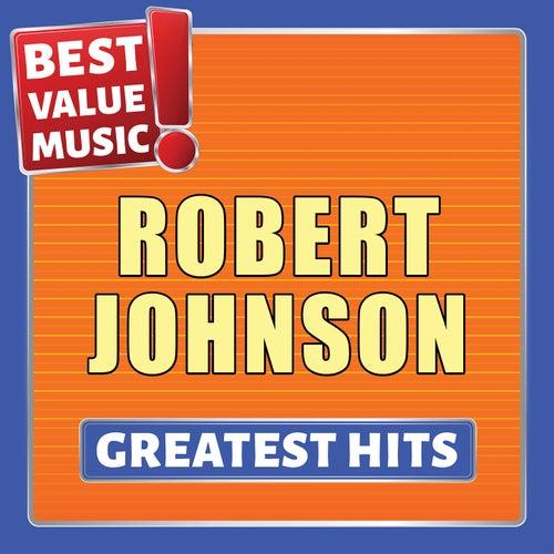 Robert Johnson - Greatest Hits (Best Value Music) von Robert Johnson