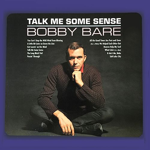Talk Me Some Sense by Bobby Bare