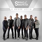 Play & Download É Desse Jeito by Swing | Napster