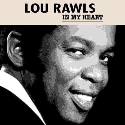 In My Heart by Lou Rawls