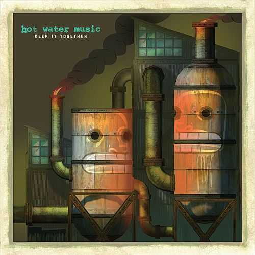 Keep It Together: B-Sides and Rarities by Hot Water Music