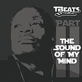 Play & Download Sound of My Mind, Pt. II by Tbeats | Napster