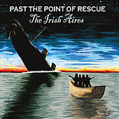 Play & Download Past the Point of Rescue by The Irish Aires | Napster