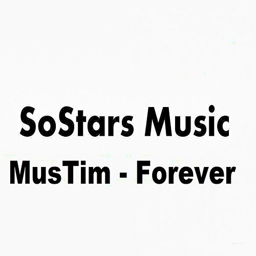 Play & Download Forever by MusTim   Napster