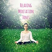 Play & Download Relaxing Meditation Tones by Meditation (1) | Napster