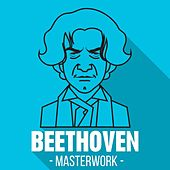 Play & Download Beethoven - Masterwork by Various Artists | Napster