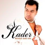 Play & Download Ana Hak Deyer Kima Hak by Kader | Napster