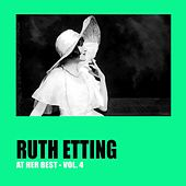 Ruth Etting at Her Best Vol. 4 by Ruth Etting