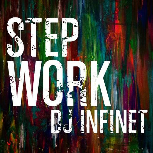 Step Work by DJ Infinet