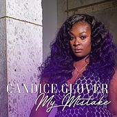 Play & Download My Mistake by Candice Glover | Napster